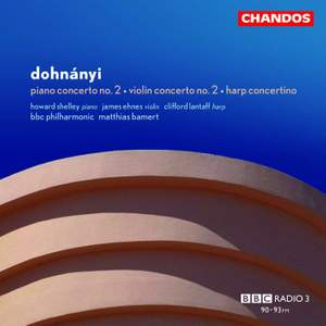 Dohnányi: Violin Concerto No. 2, Piano Concerto No. 2 & Concertino for Harp