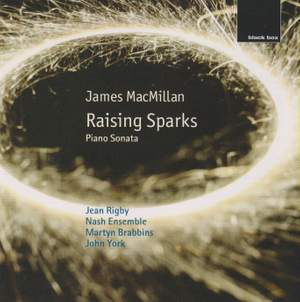 James MacMillan: Raising Sparks