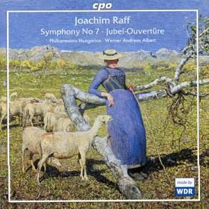 Raff: Symphony No. 7 & Jubel-Ouvertüre