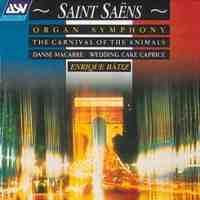 Saint-Saëns: Organ Symphony & other orchestral works
