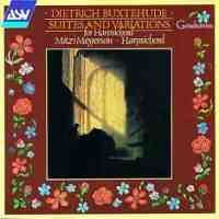 Dietrich Buxtehude: Suites and Variations for Harpsichord
