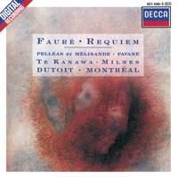 Fauré: Requiem, Op. 48, etc.