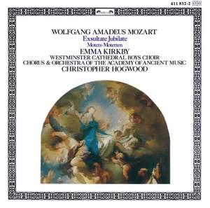 Mozart: Exsultate, jubilate, K165, etc.