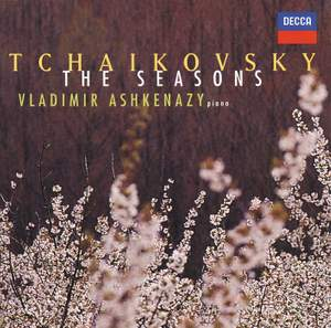 Tchaikovsky: The Seasons, Op. 37b, etc. Product Image