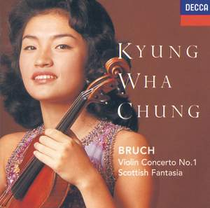 Bruch: Violin Concerto No. 1 & Scottish Fantasy