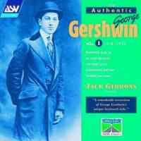 The Authentic George Gershwin, Volume 1