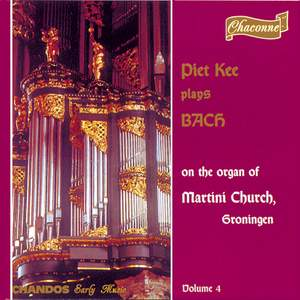 Bach - Organ Music Volume 4