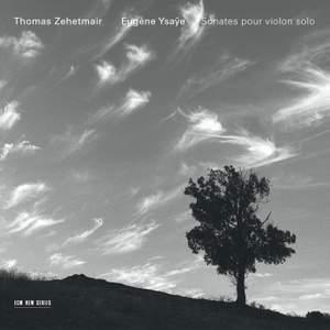 Ysaÿe: Six Sonatas for solo violin Op. 27