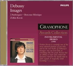 Debussy: Images, Arabesques & Berceuse héroïque