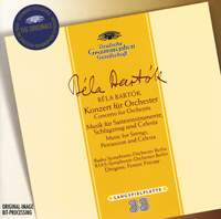 Bartók: Concerto for Orchestra and Music for Strings, Percussion & Celesta