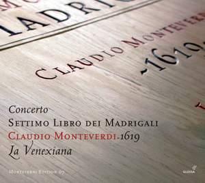Monteverdi: Il  settimo libro de madrigali, 1619 'Concerto'