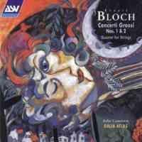 Bloch: Concerti Grossi