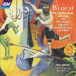 Bloch: The Chamber Music with Viola