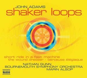 John Adams - Shaker Loops