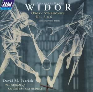 Widor: Organ Symphonies Nos. 3 & 6