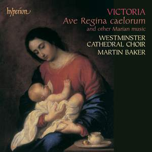 Victoria - Ave Regina caelorum and other Marian music