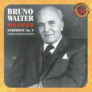 Bruckner: Symphony No. 9 in D Minor, etc.