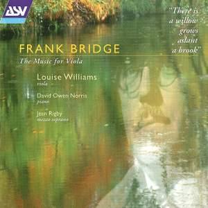 Frank Bridge - The Music for Viola