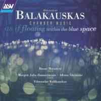 Osvaldas Balakauskas: Chamber Music