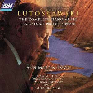 Lutoslawski: The Complete Piano Music