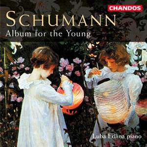 Schumann: Album for the Young, Op. 68