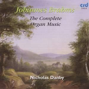 Johannes Brahms - The Complete Organ Music