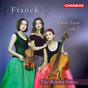 Franck, C: Piano Trios Nos. 2, 3 & 4