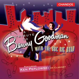 A Tribute to Benny Goodman