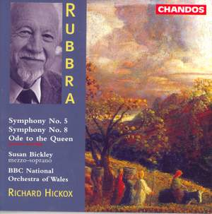 Rubbra: Symphonies Nos. 5 & 8 and Ode to the Queen