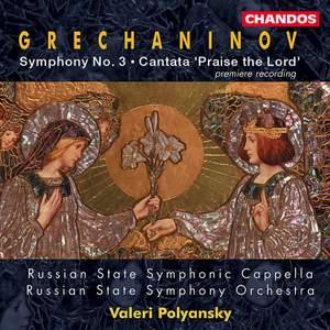 Grechaninov: Symphony No. 3 & Cantata 'Kvalite Boga' Product Image