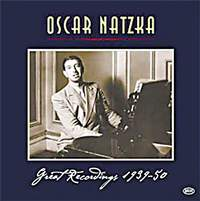 Oscar Natzka - Great Recordings 1939-50