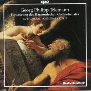 Telemann - Cantatas from 'Fortsetzung des Harmonischen Gottesdienstes'