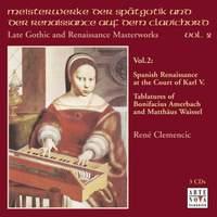 Late Gothic & Renaissance Masterworks Vol. 2