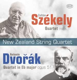 Dvorak: String Quartet No. 10 & Székely: String Quartet