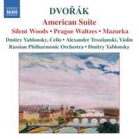 Dvorak: American Suite, Silent Woods, Prague Waltzes & other orchestral works