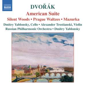 Dvorak: American Suite, Silent Woods, Prague Waltzes & other orchestral works
