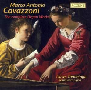 Cavazzoni, M A: Complete Organ Works