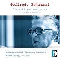 Goffredo Petrassi - Complete Concertos for Orchestra