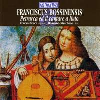 Franciscus Bossinensis - Petrarca ed il cantare a liuto