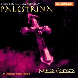 Palestrina - Music for Maundy Thursday
