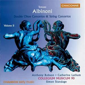 Albinoni: Double Oboe Concertos & String Concertos Volume 2