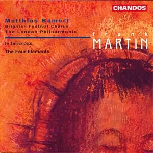 Frank Martin: Les quatre éléments & In terra pax