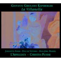 Kapsberger: La Villanella