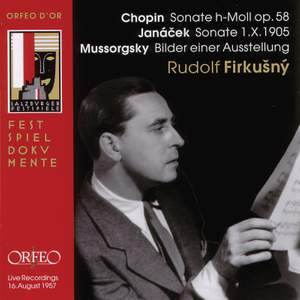 Chopin & Janacek: Piano Sonatas & Mussorgsky: Pictures at an Exhibition