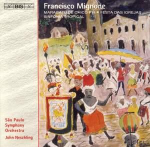 Mignone: Sinfonia Tropical, etc.