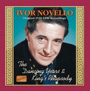 Ivor Novello - The Dancing Years & King's Rhapsody
