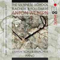 The Viennese School - Teachers & Followers: Anton Webern