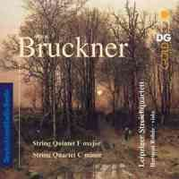 Bruckner: String Quintet & Quartet