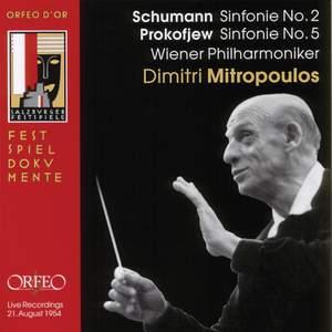 Schumann: Symphony No. 2 & Prokofiev: Symphony No. 5