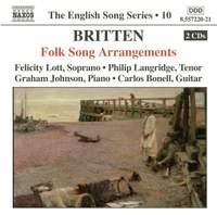 The English Song Series Volume 10 - Britten: Folk Song Arrangements 1